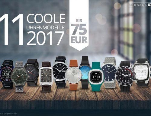 11 neue Männer-Uhrenmodelle für 2017 bis 75 Euro